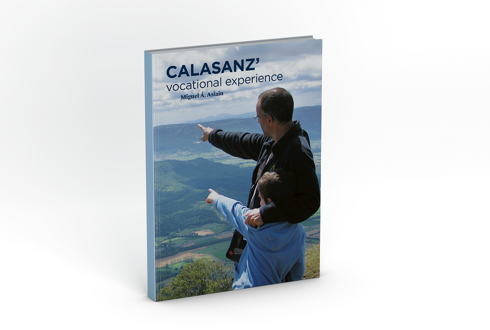 Calasanz' Vocational Experience, by Miguel Ángel Asiain